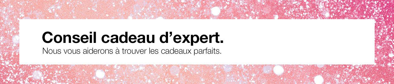 Conseil cadeau d'expert.